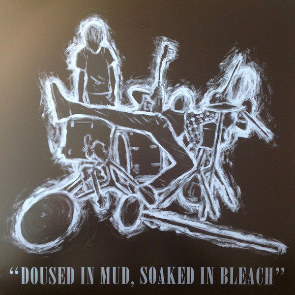 Various Artists - Doused in Mud, Soaked in Bleach - New Vinyl Record 2016 Robotic Empire tribute / covers of Nirvana's Bleach album, Colored Vinyl + Download - Alt-Rock (FU: Nirvana)