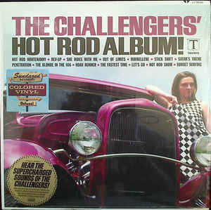 The Challengers - Hot Rod Album - New Vinyl Record 2016 Sundazed Record Store Day Pressing, Limited to 1000 - Surf / Rock