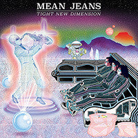 Mean Jeans - Tight New Dimension - New Vinyl Record 2016 Fat Wreck Chords LP + Download - Punk Rock