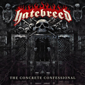 Hatebreed - The Concrete Confession - New Vinyl Record 2016 Nuclear Blast LP on Black Vinyl - Hardcore