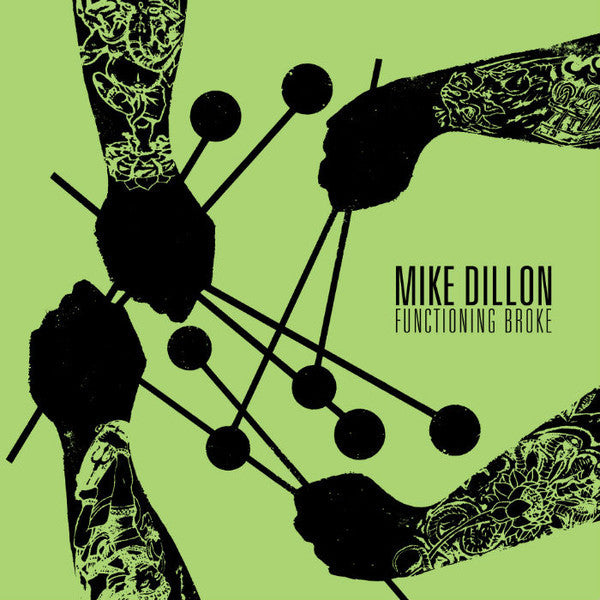 Mike Dillon - Functioning Broke - New Vinyl Record 2016 Royal Potato Family Czech Press - Jazz / Fusion