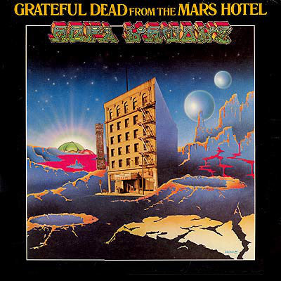 The Grateful Dead ‎– From The Mars Hotel - VG+ Stereo 1974 USA Original Press - Rock / Psychedelic - B18-070