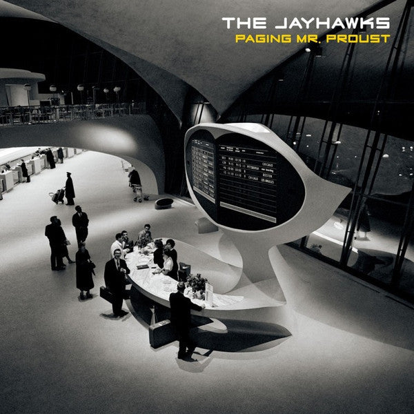 The Jayhawks - Paging Mr. Proust - New Vinyl Record 2016 Sham / Thirty Tigers Gatefold LP + Download - Alt-Country / Rock
