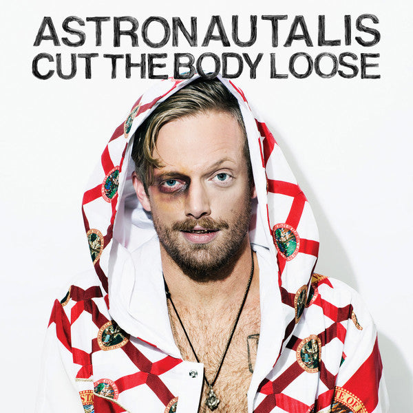 "Astronautalis - Cut The Body Loose - New Vinyl Record - 2016 Side One Dummy - ""if Beck were a decade or so younger and had grown up more heavily immersed in hip-hop"" - Hip Hop"