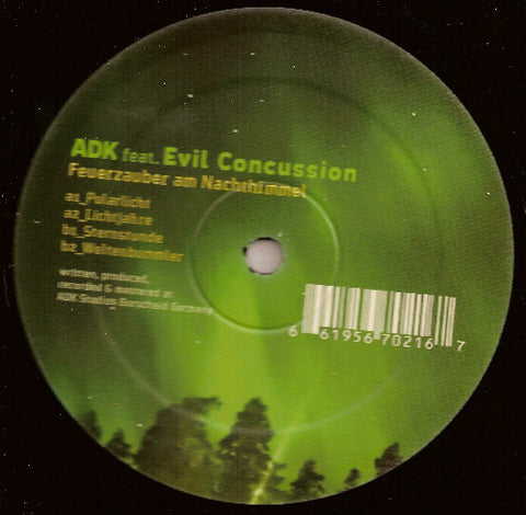 "ADK Feat. Evil Concussion ‎– Feuerzauber Am Nachthimmel - Mint 12"" Single 2006 (German Import) - Techno / Minimal / Acid"