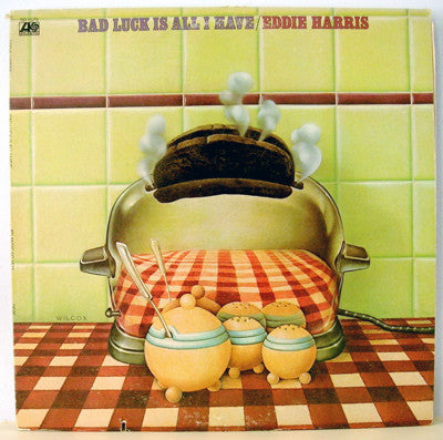 Eddie Harris - Bad Luck Is All I Have - VG+ - Used Vinyl LP