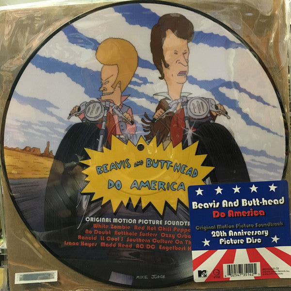 Soundtrack - Beavis and Butthead Do America - New Vinyl 2016 Geffen / MTV 20th Anniversary Picture Disc! uhhh huhh huhhhhhh... I noticed you have braces... I have Braces too...