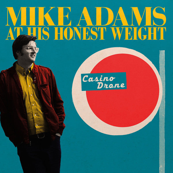 Mike Adams At His Honest Weight - Casino Drone - New Vinyl Record 2016 Joyful Noise LP + Download - Swamp Pop / Rock