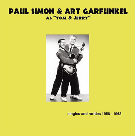 "Paul Simon & Art Garfunkel As ""Tom & Jerry"" ‎– Singles And Rarities 1958-1962 - New Lp Record 2016 Europe Import 180 Gram Vinyl - Rock & Roll / Doo Wop"