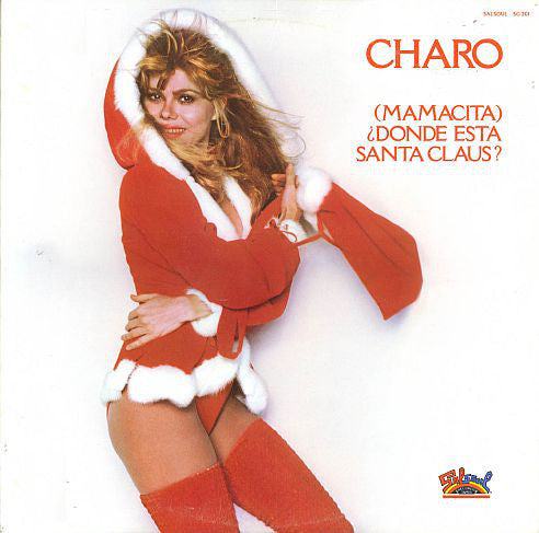 "Charo ‎– (Mamacita) Donde Esta Santa Claus? - New Vinyl Record 12"" Single - 1978 USA - Disco/Holiday"