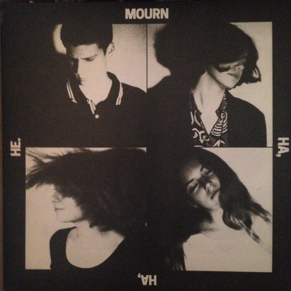 Mourn - Ha, Ha, He. - New Vinyl Record 2016 Captured Tracks LP + Download - Indie Rock / Indie Pop