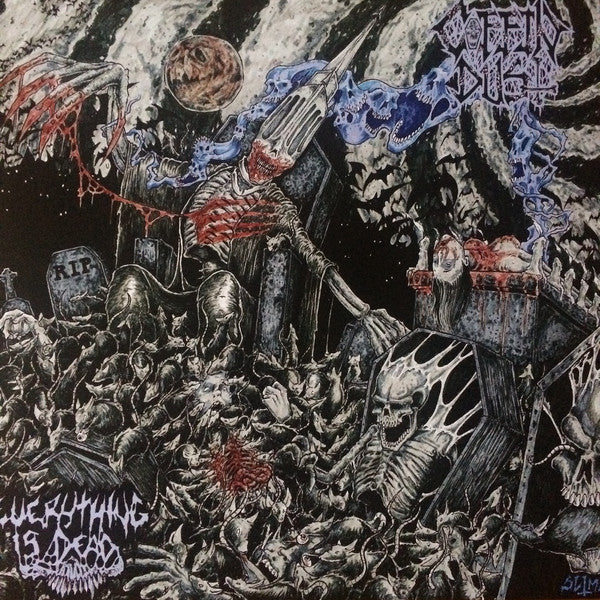 Coffin Dust - Everything Is Dead - New Vinyl Record 2016 Unholy Anarchy Records - Thrash / Death Metal