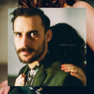 Robert Ellis - S/T - New Vinyl Record 2016 New West Records - 150 Gram Clear Vinyl w/Digital Download - Country