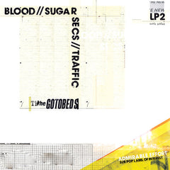 The Gotobeds - Blood // Sugar // Secs // Traffic - New Vinyl 2016 Sub Pop USA LP + Download - Post-Punk / Indie FFO: Parquet Courts, Protomartyr