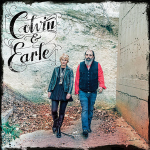 Shawn Colvin & Steve Earle - Colvin & Earle - New Vinyl Record 2016 Concord Music LP + Download - Folk / Country