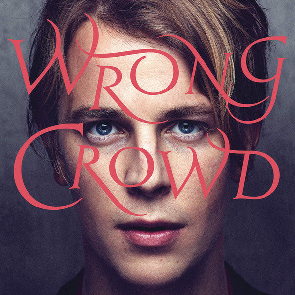 Tom Odell - Wrong Crowd - New Vinyl 2016 RCA / Sony Gatefold LP + Download - Pop