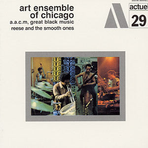 Art Ensemble Of Chicago ‎– Reese And The Smooth Ones (1969) - New Vinyl Record USA 180 Gram - Free Jazz