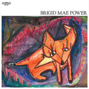 Brigid Mae Power - S/T - New Vinyl Record 2016 Tompkins Square LP. Dark, Droney, Beautiful Pop / Singer Songwriter from Galway, Ireland. (FU: Pop/Rock)