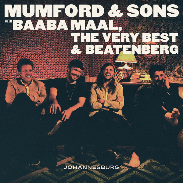 "Mumford & Sons x Baaba Maal, The Very Best & Beatenberg - Johannesburg - New 10"" Ep Record 2016 Glassnote USA Vinyl & Download - Indie Rock / Folk Rock"
