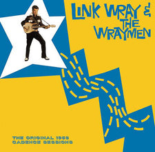 Link Wray And The Wraymen ‎– The Original 1958 Cadence Sessions - New Vinyl 2016 DOL 180Gram EU Reissue - Rock / Blues Rock