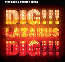 Nick Cave & The Bad Seeds - Dig Lazarus Dig - New Vinyl Record 2016 BMG / Mute Records Reissue 2-LP 180gram Black Vinyl + Download - Alt-Rock / Experimental / Post-Punk