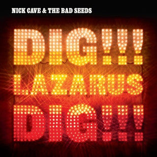 Nick Cave & The Bad Seeds - Dig Lazarus Dig - New Vinyl 2016 BMG / Mute Records Reissue 2-LP 180gram Black Vinyl + Download - Alt-Rock / Experimental / Post-Punk