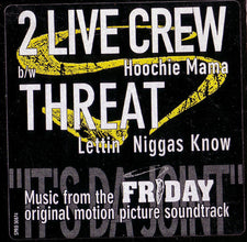 "2 Live Crew / Threat – Hoochie Mama / Lettin' Niggas Know - VG+ 12"" Single USA 1995 (Promo) - Bass Music, Electro - Shuga Records Chicago"