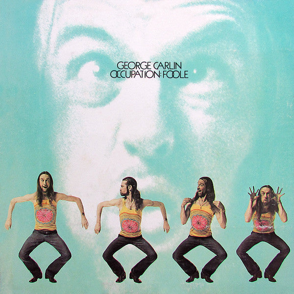 George Carlin - Occupation: Foole VG+ 1973 Little David Records - Comedy
