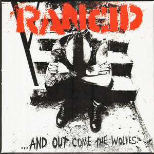 Rancid - ... And Out Come The Wolves - New Lp Record 2015 USA Vinyl & Poster, Lyric Sheet & Download - Punk / Ska