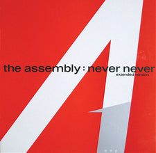 "Assembly, The – Never Never (Extended Version) - VG+ 12"" (UK Press) 1983 -  Synth-pop"