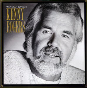 Kenny Rogers ‎– We've Got Tonight - New Vinyl Record (1983 Original Press) USA - Country