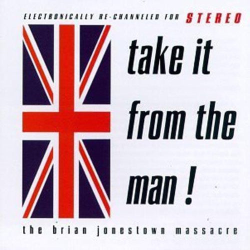 Brian Jonestown Massacre - Take It From The Man! - New Vinyl Record 2010 A Recordings UK Import Limited Edition Deluxe 2-LP 180gram (colored vinyl?) Reissue - Psych / Rock