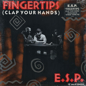 "E.S.P. ‎– Fingertips (Clap Your Hands) - New 12"" Single Record 1992 Select USA Original Vinyl - Hip Hop"