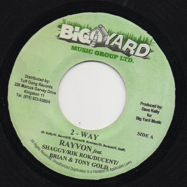 Rayvon Feat. Shaggy / Rik Rok / Ducent / Brian & Tony Gold ‎– 2-Way - VG+ 45rpm Jamaica Big Yard Music Group LTD. - Reggae / Dancehall