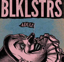 Blacklisters - Adult - New Vinyl 2016 Handshake Inc  Limited to 300 Copies! - Noise / Post-Punk