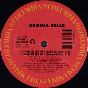 "Regina Belle - Show Me The Way Mint- - 12"" Single 1987 Columbia USA 44-06782 - Soul"