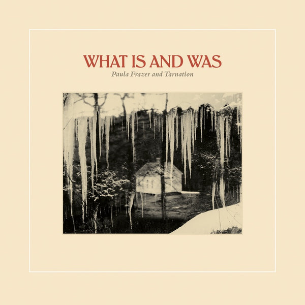 Paula Frazer And Tarnation ‎– What Is And Was - New Lp 2019 New High Limited 180gram Red Vinyl Pressing - Folk / Psych
