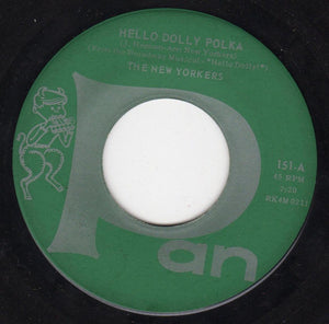 "The New Yorkers - Hello Dolly Polka / I No Go Home Oberek - VG+ 7"" Single 45RPM Pan USA - Polka"