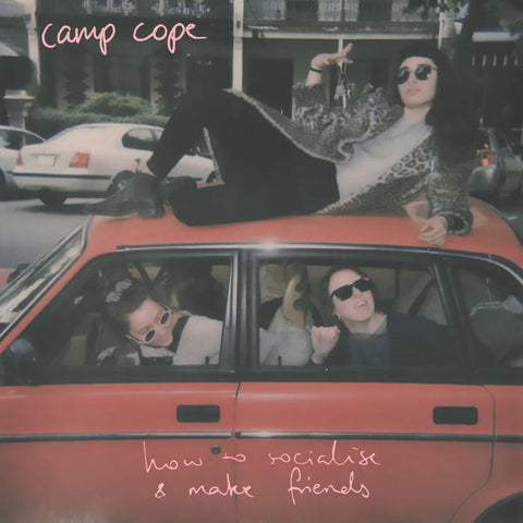 Camp Cope ‎– How To Socialise and Make Friends - New Vinyl Lp 2018 Run For Cover USA Transparent Red Vinyl & Download - Indie Rock / Punk