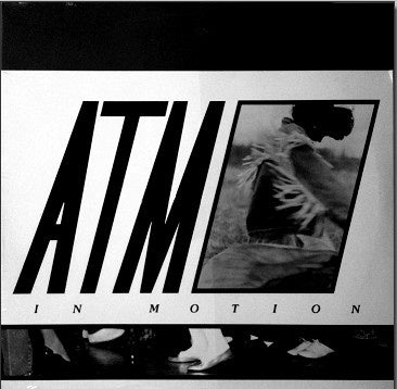 "ATM ‎– In Motion - Mint- 12"" Single Record 1987 AEMMP USA Chicago Vinyl - House / Funky"