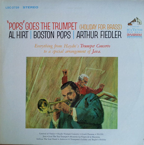"Al Hirt / Boston Pops / Arthur Fiedler ‎– ""Pops"" Goes The Trumpet (Holiday For Brass) VG+ 1964 RCA Victor Red Seal USA Stereo Pressing - Jazz / Dixieland"