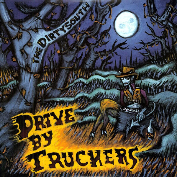 Drive-By Truckers - The Dirty South - New Vinyl Record 2008 New West Records Gatefold 180gram 2-LP Pressing - Alt-Country / Alt-Rock