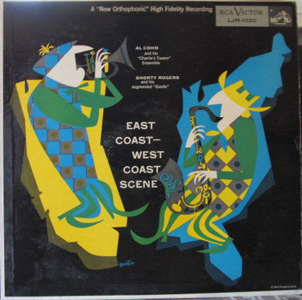 "Al Cohn And His ""Charlie's Tavern"" Ensemble And Shorty Rogers And His Augmented ""Giants"" ‎– East Coast - West Coast Scene VG 1955 RCA Victor 1st Pressing (MONO) - Jazz / Bop"