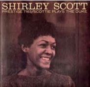 Shirley Scott ‎– Scottie Plays The Duke (1959) - VG- Lp Record 1960s Prestige USA Mono  Vinyl - Jazz
