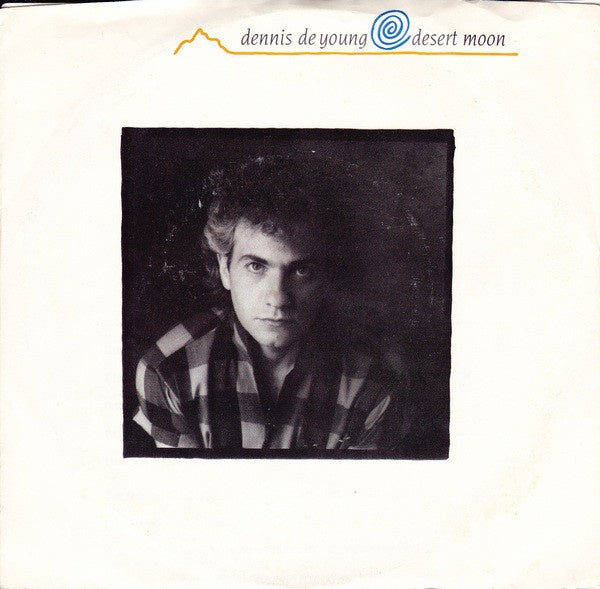 "Dennis DeYoung ‎- Desert Moon / Gravity - VG+ 7"" Single 45 RPM 1984 USA - Rock / Pop"