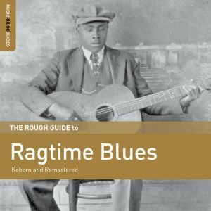 Various Artists - Rough Guide To Ragtime Blues - New Vinyl Lp 2018 World Music Network 'RSD First' Compilation with Download (Limited to 1300) - Blues