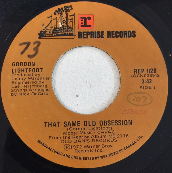 Gordon Lightfoot ‎– That Same Old Obsession / You Are What I Am - VG+ 45rpm 1972 USA Reprise Records - Folk Rock
