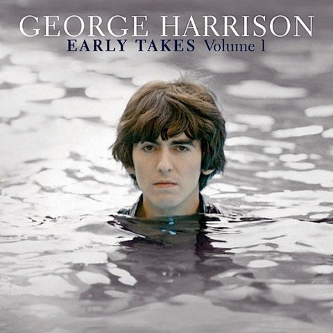 George Harrison - Early Takes : Vol. 1 - New 2012 Record LP 180 gram Black Vinyl - Classic Rock