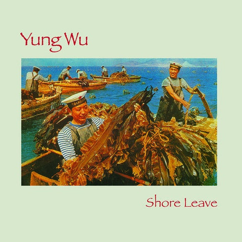 Yung Wu ‎(The Feelies Side Project) – Shore Leave (1987) - New Vinyl 2018 Bar None RSD Exclusive Reissue with 2-Song Flexi Disc (Limited to 1200) - Alt-Rock