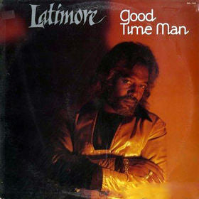 Latimore - Good Time Man - VG+ 1985 Stereo USA - Soul/Funk